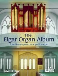 Elgar Organ Album: 5 Well Known Pieces (Fentone)