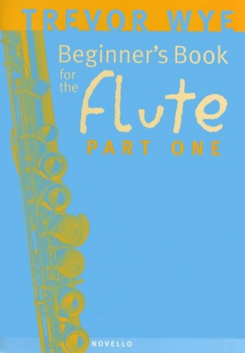 Beginners Book For The Flute Book 1 With CD (Wye)