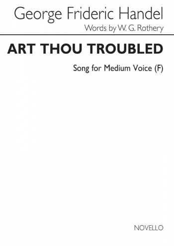 Art Thou Troubled: F: Medium Voice: Solo Song