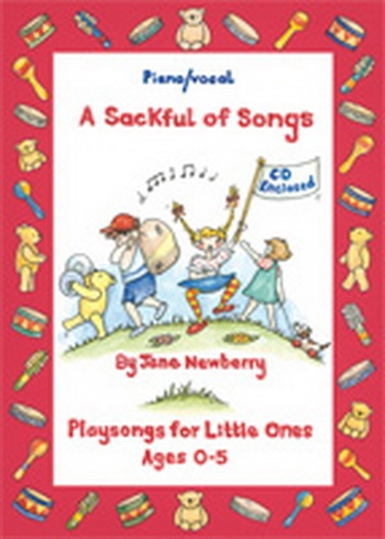 A Sackful Of Songs: Play Songs For Little Ones 0-5: Piano Vocal  (newberry)