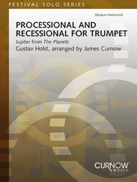 Processionals and Recessionals: Jupiter From The Planets: Trumpet and Organ