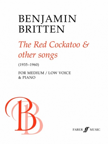 Red Cockatoo And Other Songs: Vocal: Medium Low Voice (Faber)