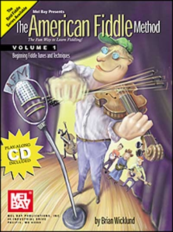 The American Fiddle Method: Vol.1
