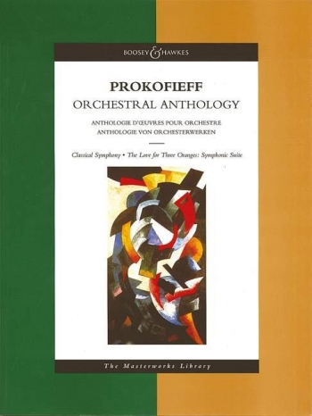 Orchestral Antholgy: Classical Symphony: Love For 3 Oranges: Symphonic Suite