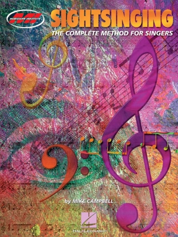 Sight Singing: The Complete Method: Musicians Institute