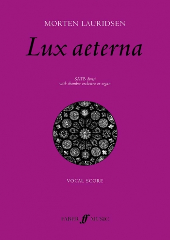 Lauridsen: Lux Aeterna: Satb And Piano