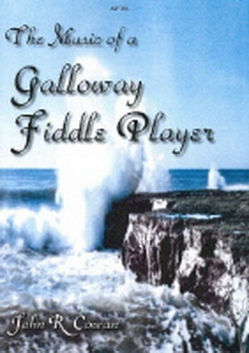 The Music Of A Galloway Fiddle Player: Solo Part