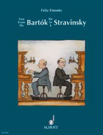 Bartok To Stravinsky: Easy Modern Pieces: Piano (Schott)