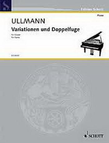 Variation and Doublefuge: Op.3A: Piano (Schott Ed)