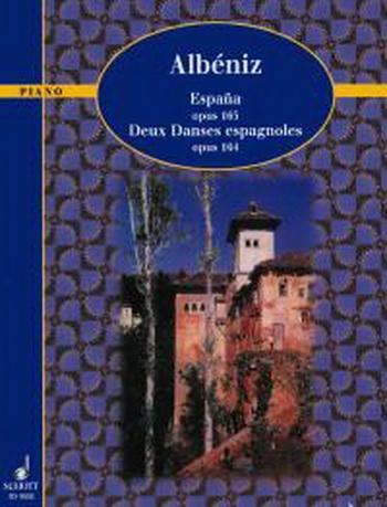 Espana Op.165: 2 Dances Espagnoles Op.164: Piano (Schott)