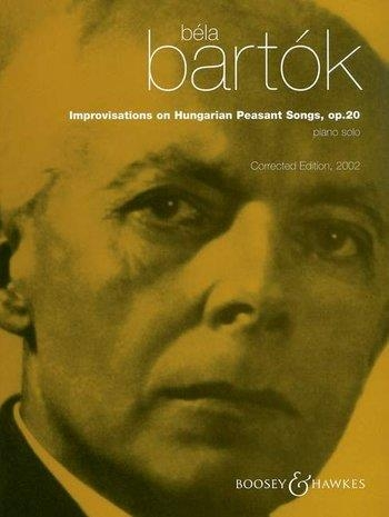 Improvisations On Hungarian Peasant Songs: Op20: Piano (B&H Ed)