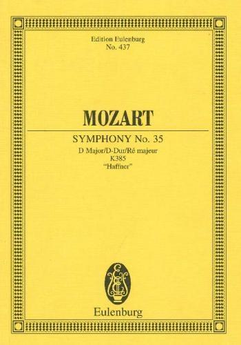 Symphony No.35: D Major: Haffner: K385: Miniature Score