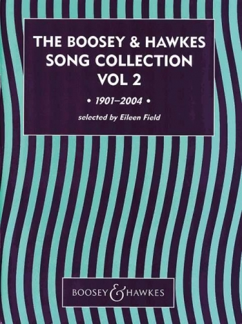 The Boosey & Hawkes Song Collection: Vol. 2 Voice And Piano - English