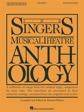 Singers Musical Theatre Anthology: Vol 2: Bass, Baritone: Vocal
