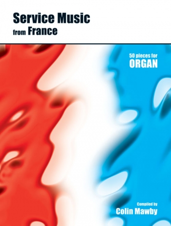 Service Music From France: Organ