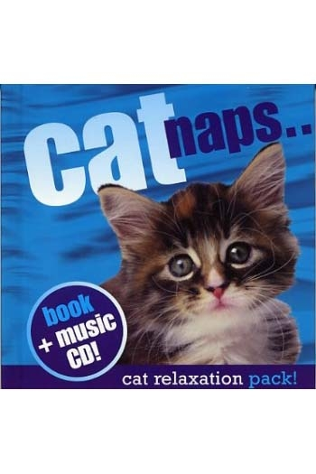 Cat Naps: The Cat Relaxation Pack: Book & CD