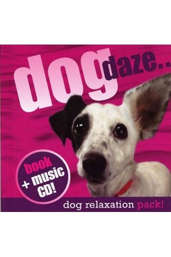 Dog Naps: The Dog Relaxation Pack: Book & CD