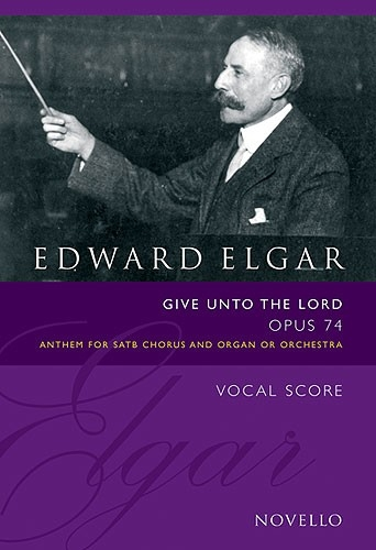 Give Unto The Lord Op.74 (Vocal Score Ed. Bruce Wood) (Novello)