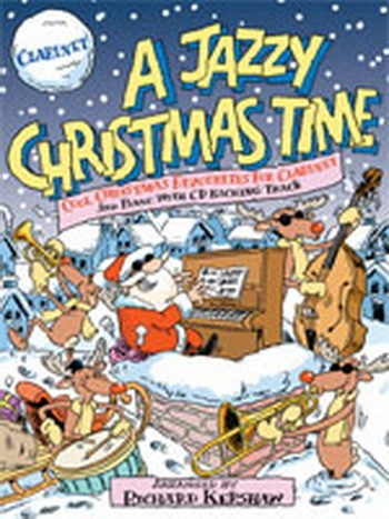 A Jazzy Christmas Time: Clarinet: Book & CD