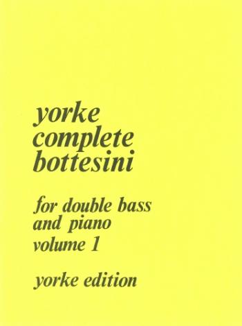 Yorke Complete Bottesini: 1: Double Bass (Yorke)