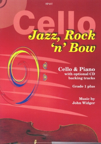 Jazz Rock And Bow: Cello: Gr 1 Plus: Book & cd (Spartan)