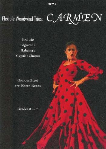 Carmen/flexible Woodwind Trios(bizet Arr. Evans)