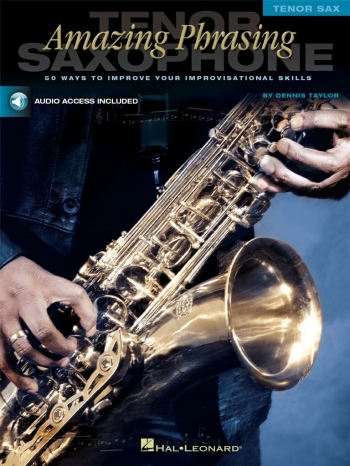 Amazing Phrasing: Tenor Saxphone: Bk&cd