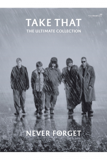 Take That: Never Forget: Ultimate Collection