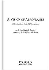 A Vision Of Aeroplanes: Vocal: Satb And Organ