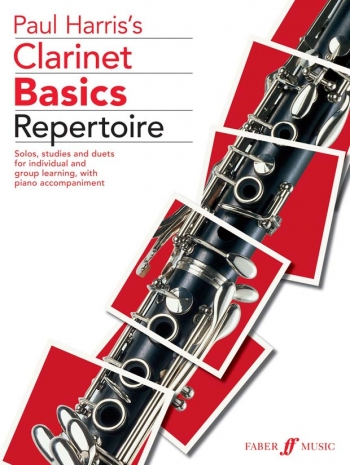 Clarinet Basics: Pupils: Repertoire: Clarinet & Piano  (Paul Harris)