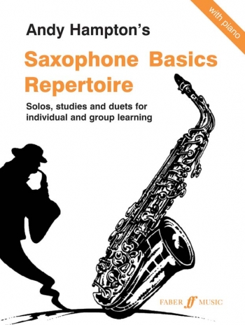 Saxophone Basics: Pupils: Repertoire: Eb and Bb Saxophone