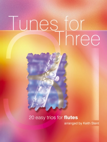 Tunes For Three: Flutes : 20 Easy Trios For Flute