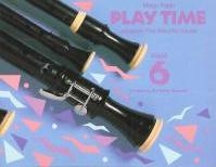 Play Time: Treble Recorder: Book 6