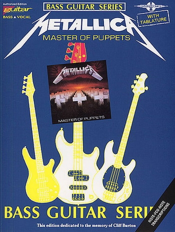 Play It Like It Is: Mettallica: Master Of Puppets: Bass Guitar