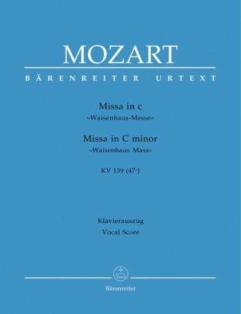 Mass In C Minor: K139(47A): Satb: Vocal Score (Barenreiter)