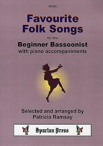 Favourite Folk Songs: Beginner Bassoonist (Spartan)