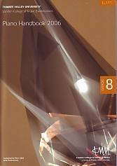 London College Of Music: Piano Handbook: Grade 8: 2006 onwards