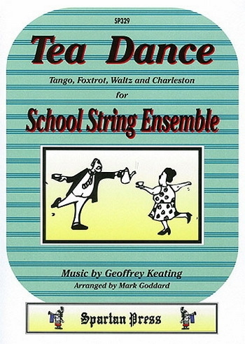 Flexible String Ensemble: Tea Dance: String Ensemble: Score and Parts (goddard)