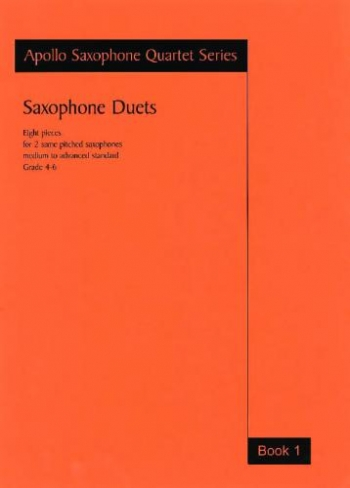 Saxophone Duets: Book 1: Apollo Saxophone Quartet Series