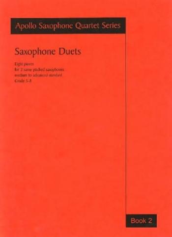 Saxophone Duets: Book 2: Apollo Saxophone Quartet Series (Astute)