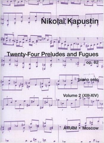 24 Preludes and Fugues: Vol.2: Op.82: Piano