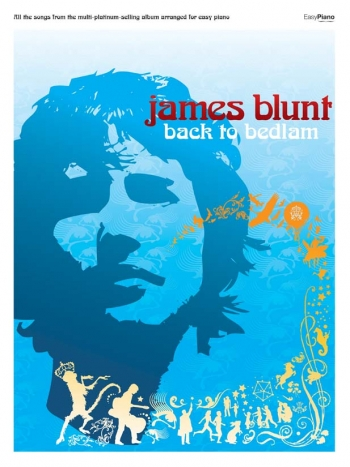 Blunt James: Back To Bedlam: Easy Piano