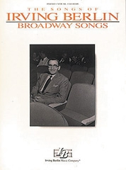 Irvin Berlin: Broadway Songs