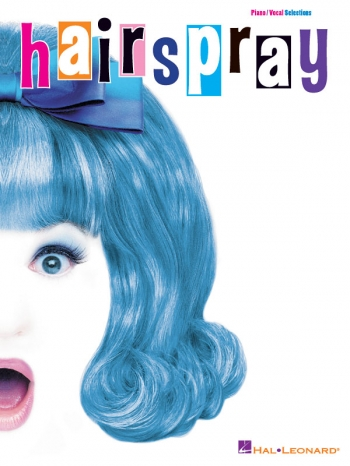 Hairspray: Vocal Selections
