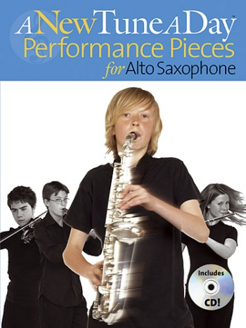 New Tune A Day Alto Saxophone: Performance Pieces: Book & Cd