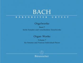 Organ Works: Vol 7: 6 Sonatas And Various Separate Works (Barenreiter)