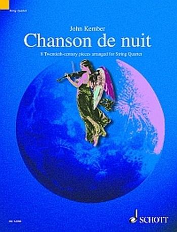 Chanson De Nuit: 8 20th Century Pieces: String Quartet: Score And Parts