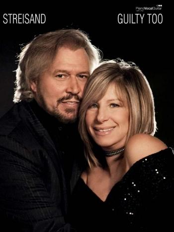 Barbara Streisand: Guilty Too: Piano Vocal Guitar