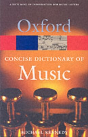 Oxford Concise Dictionary Of Music: 4th Edition