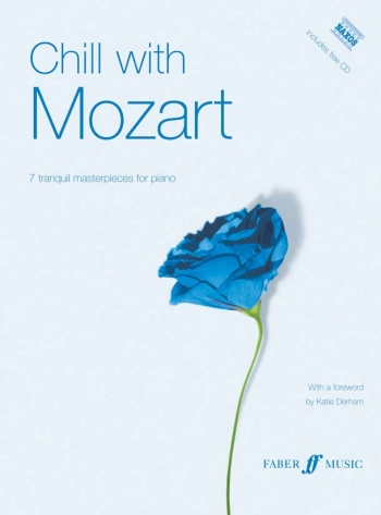 Chill With Mozart: 7 Pieces: Piano (Faber)
